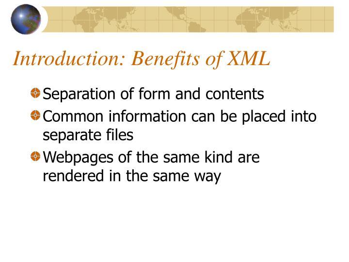Introduction benefits of xml