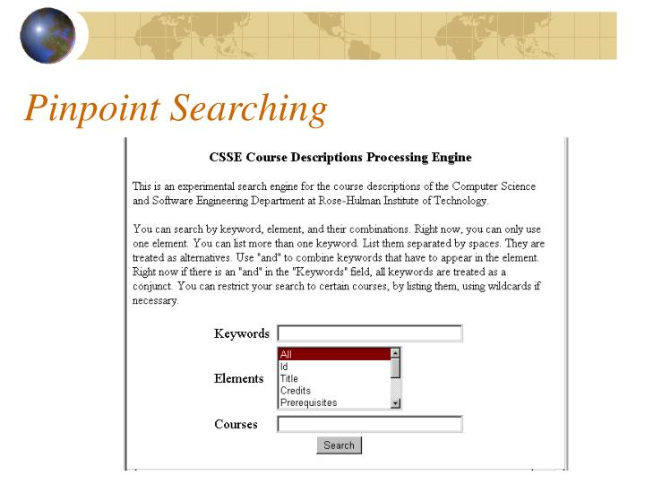 Pinpoint Searching