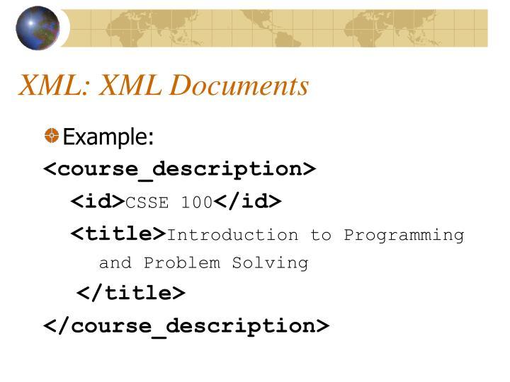 XML: XML Documents