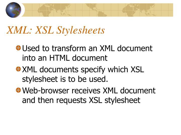 XML: XSL Stylesheets