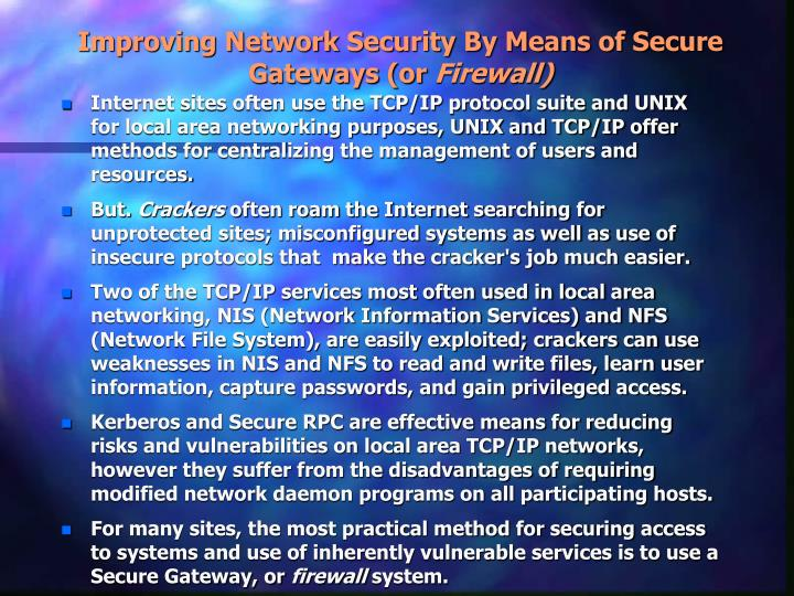 Improving Network Security By Means of Secure Gateways (or