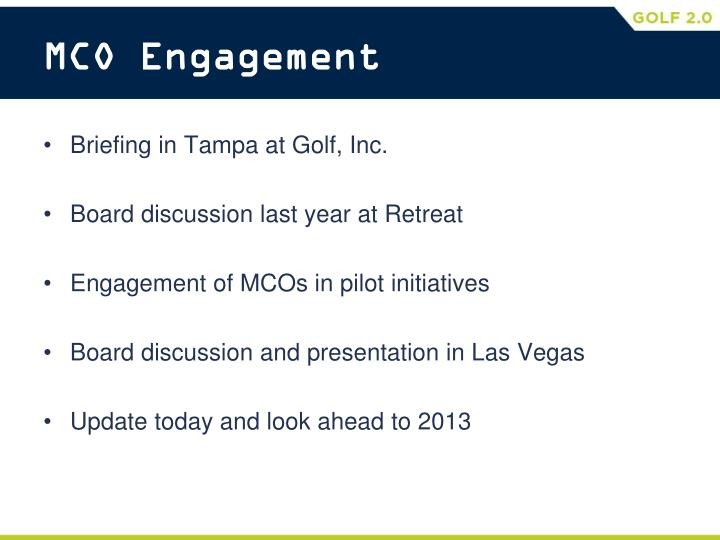 MCO Engagement