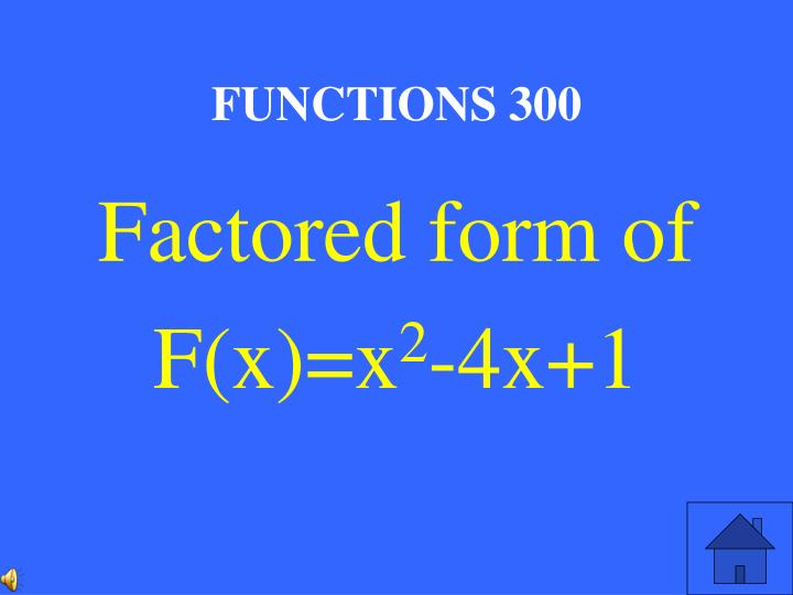 FUNCTIONS 300