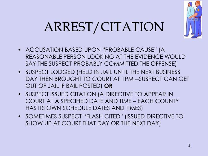 ARREST/CITATION