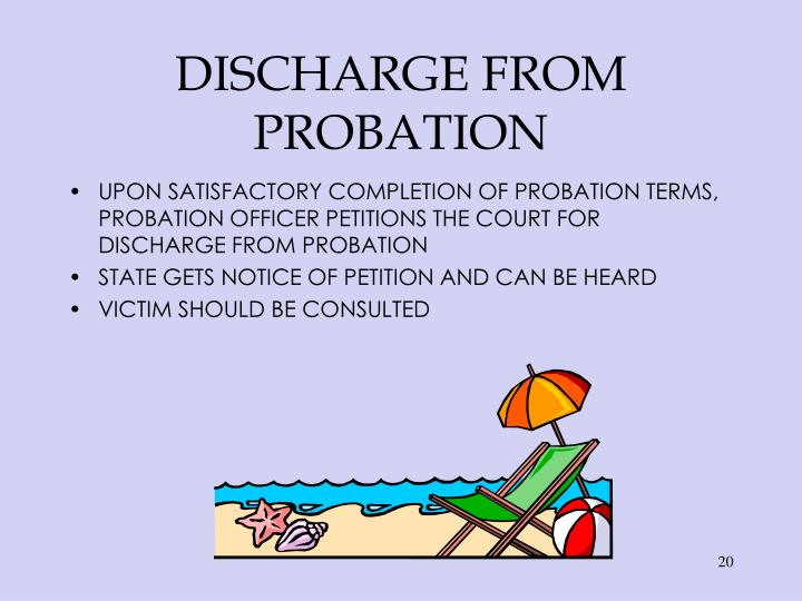 DISCHARGE FROM PROBATION