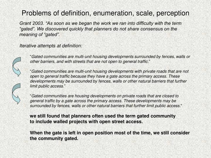 Problems of definition enumeration scale perception