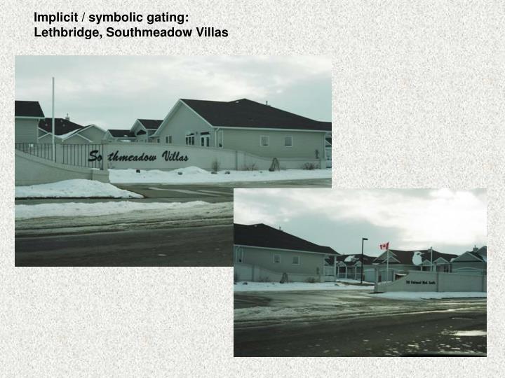 Implicit / symbolic gating: