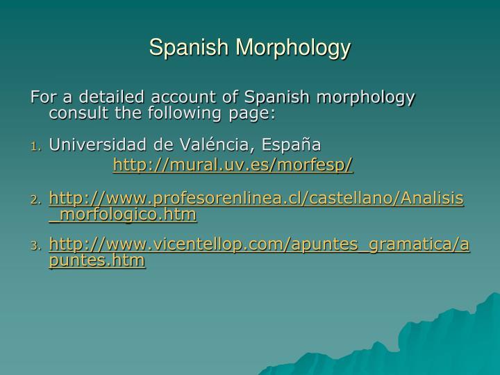 Spanish Morphology