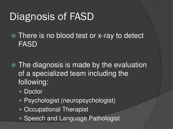 Diagnosis of FASD
