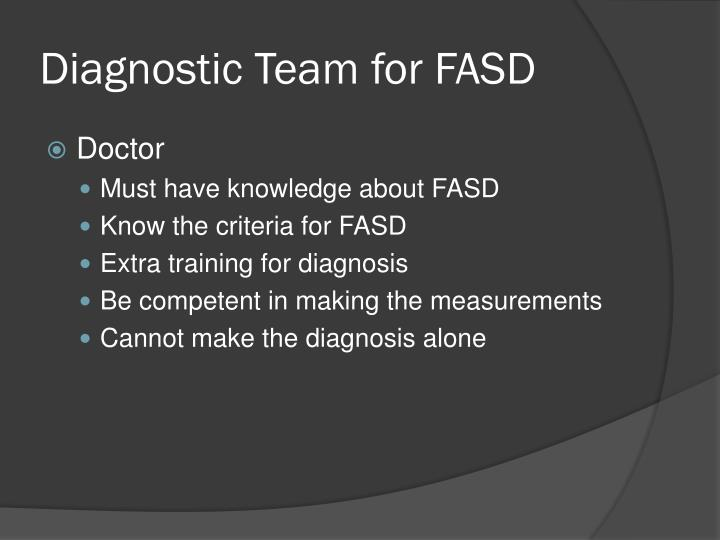 Diagnostic Team for FASD
