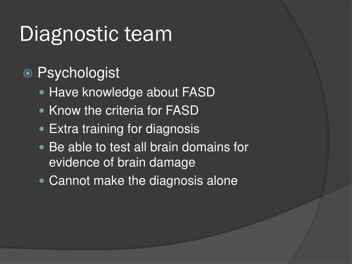 Diagnostic team
