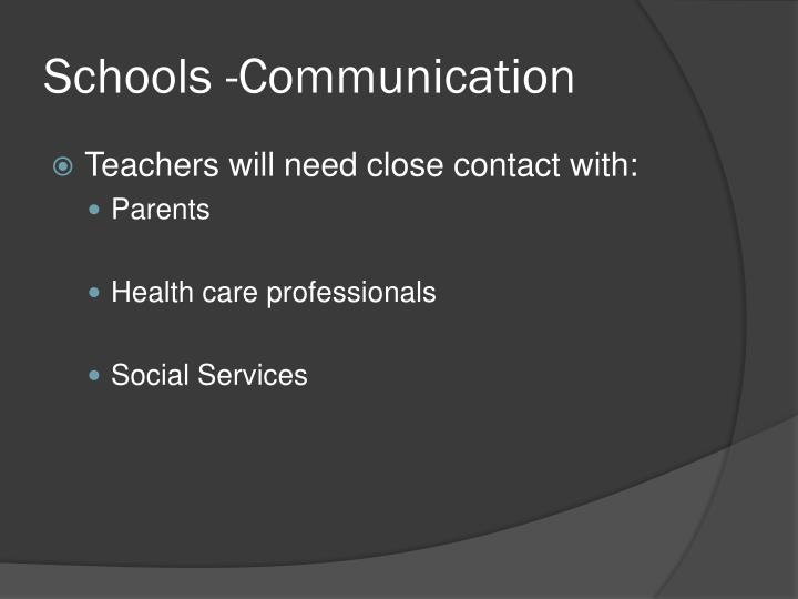 Schools -Communication
