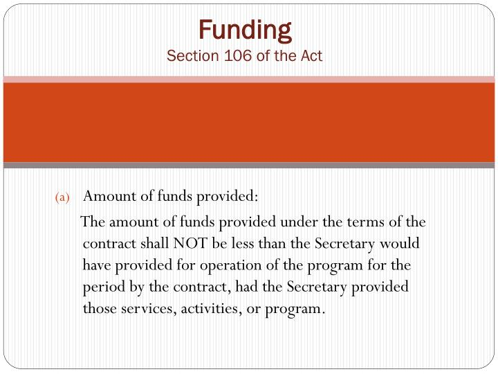 funding section 106 of the act n.