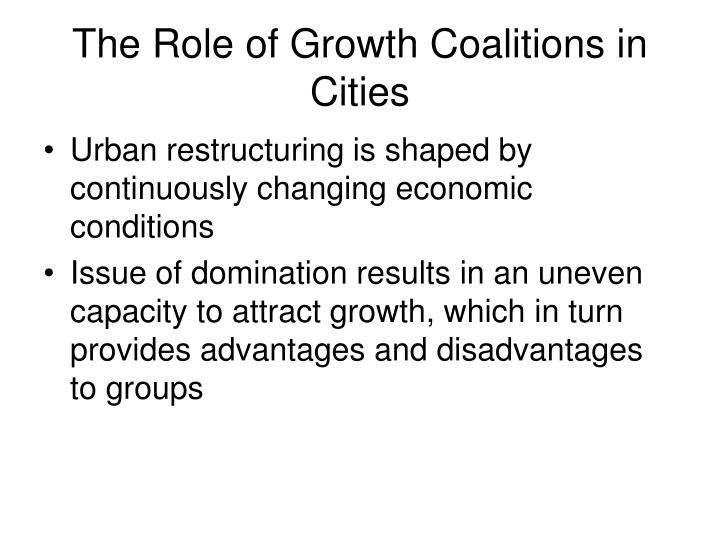 The Role of Growth Coalitions in Cities