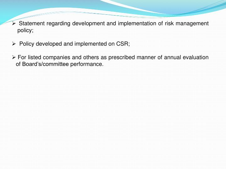 Statement regarding development and implementation of risk management policy;