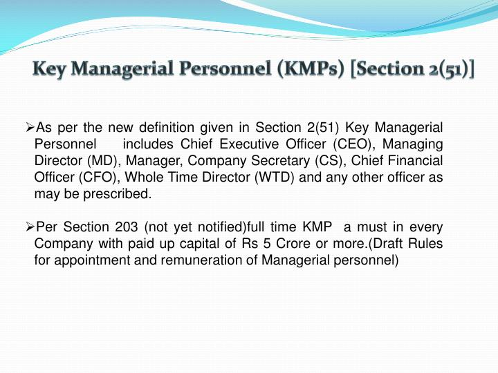 Key Managerial Personnel (KMPs) [Section 2(51)]