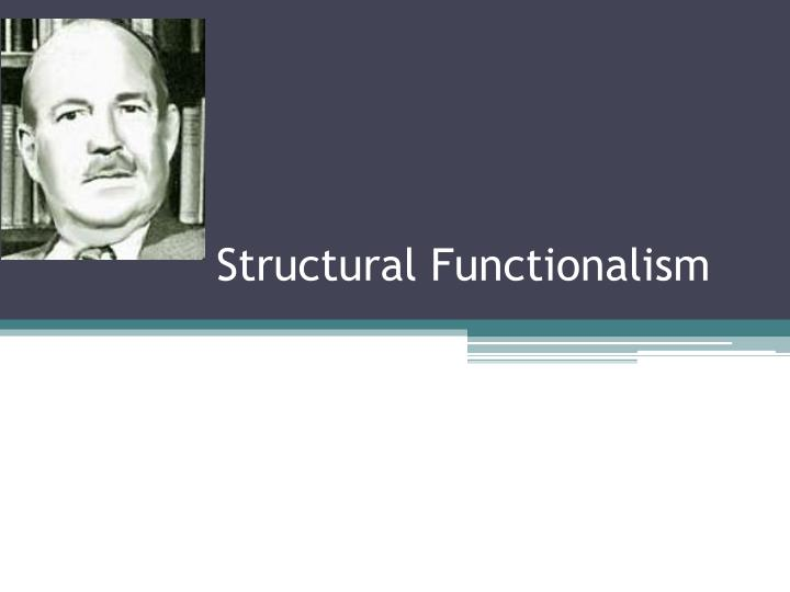 structural functionalism n.