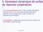 v g n ration dynamique de surface de r ponses coop ratives1