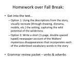 homework over fall break