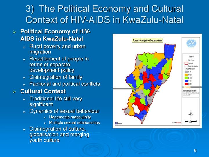 3)  The Political Economy and Cultural Context of HIV-AIDS in KwaZulu-Natal