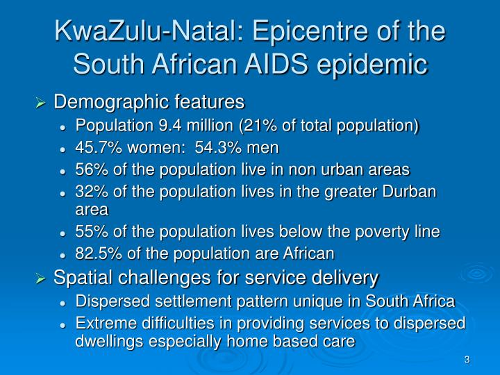 Kwazulu natal epicentre of the south african aids epidemic