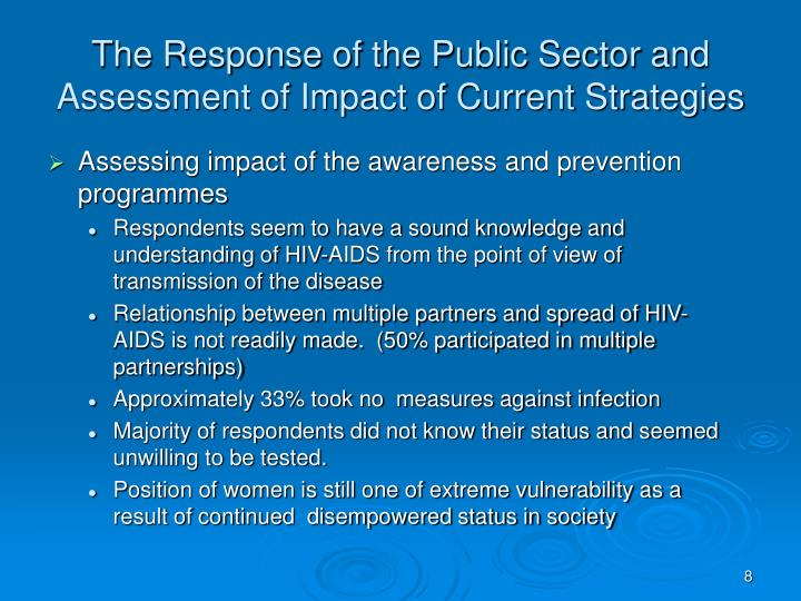 Assessing impact of the awareness and prevention programmes