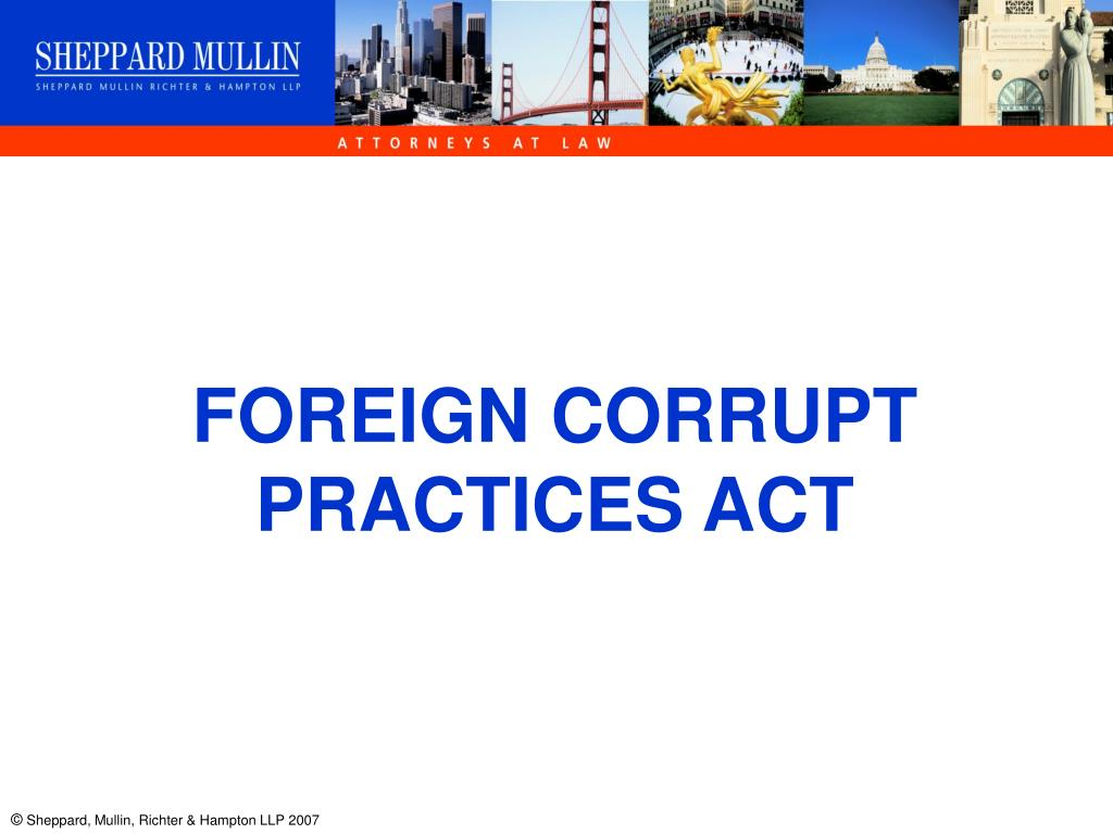 Ppt Foreign Corrupt Practices Act Powerpoint Presentation