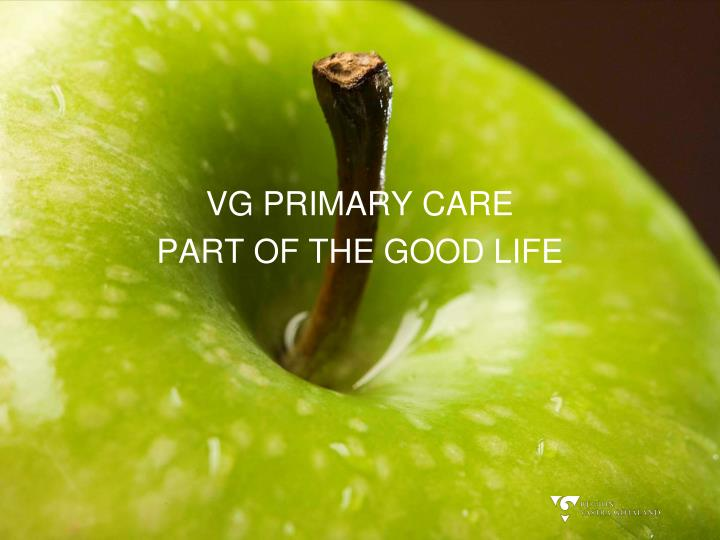 vg primary care part of the good life n.