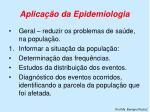 aplica o da epidemiologia