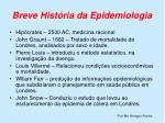 breve hist ria da epidemiologia