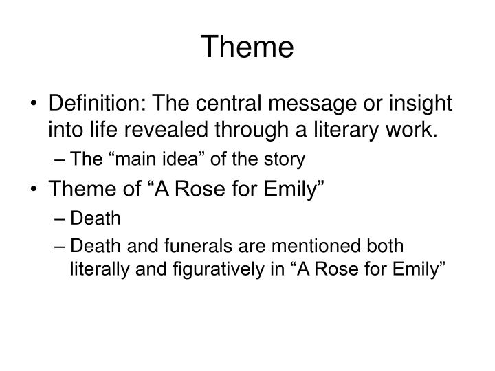 theme of a rose for emily by william faulkner