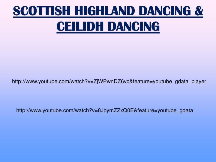 SCOTTISH HIGHLAND DANCING & CEILIDH DANCING