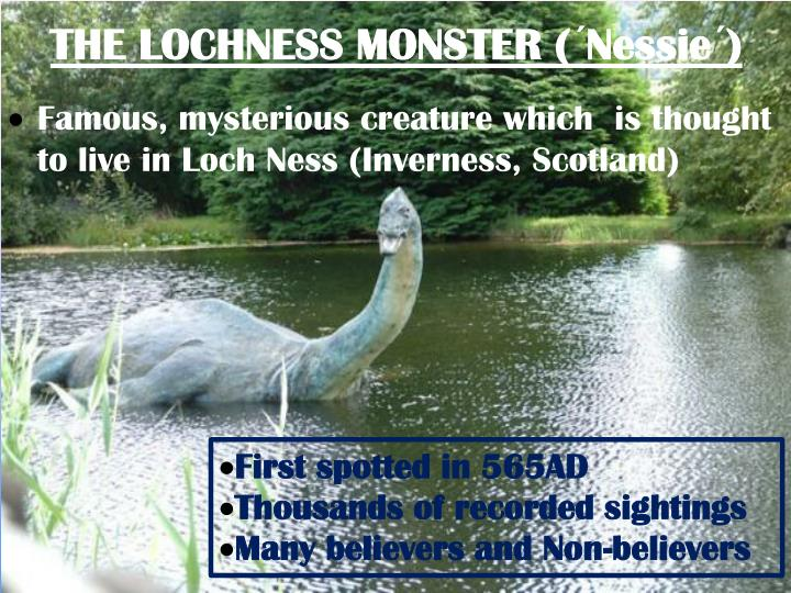 THE LOCHNESS MONSTER (´Nessie´)