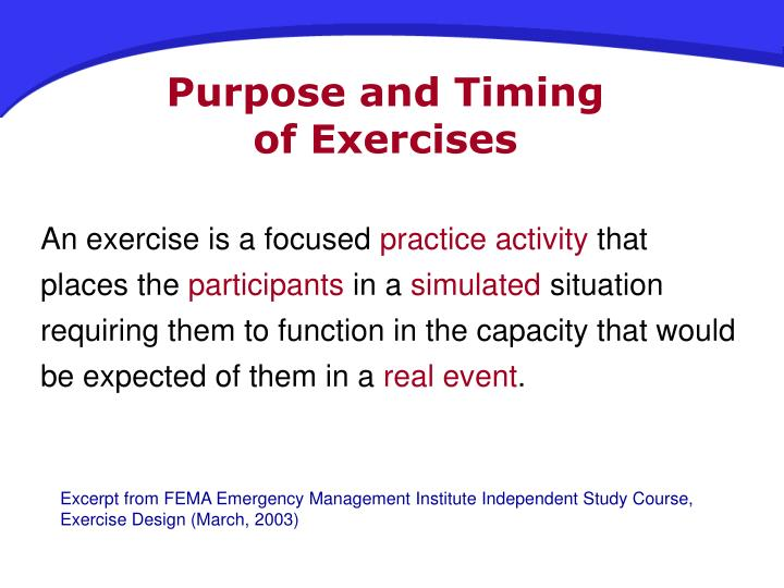 Purpose and Timing                 of Exercises