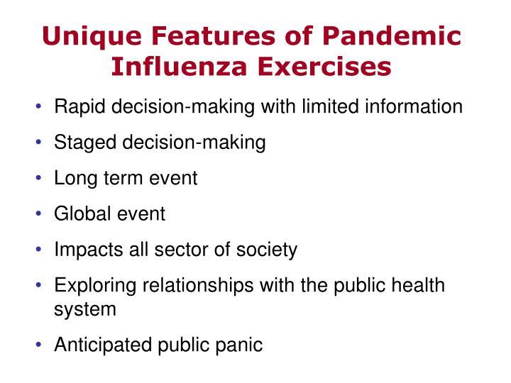 Unique Features of Pandemic Influenza Exercises