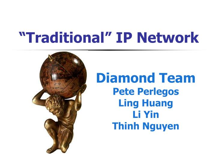 traditional ip network n.