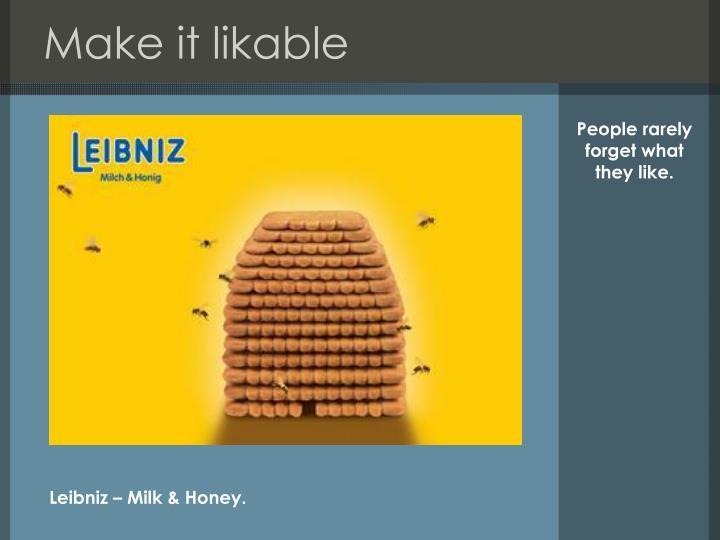 Make it likable