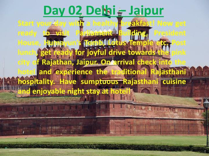 Day 02 Delhi –
