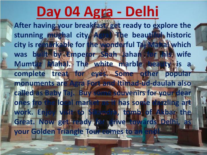 Day 04 Agra - Delhi