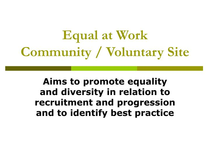 promote equality and inclusion Our equality and diversity responsibility for action on equality, diversity and inclusion in tackle discrimination and promote fairness and equality.