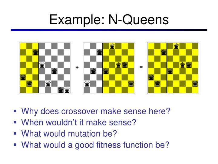 Example: N-Queens
