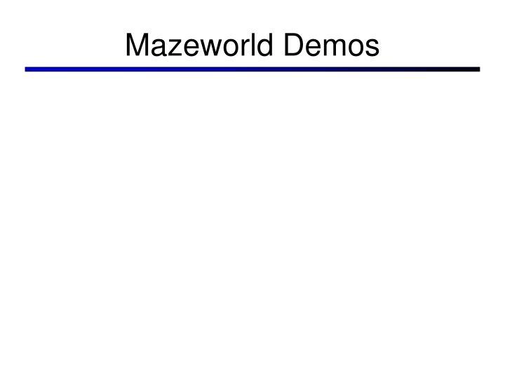 Mazeworld Demos