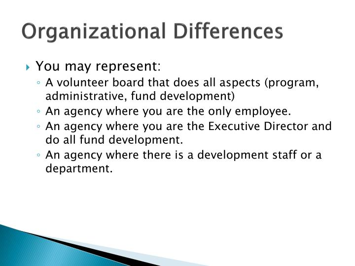 Organizational differences