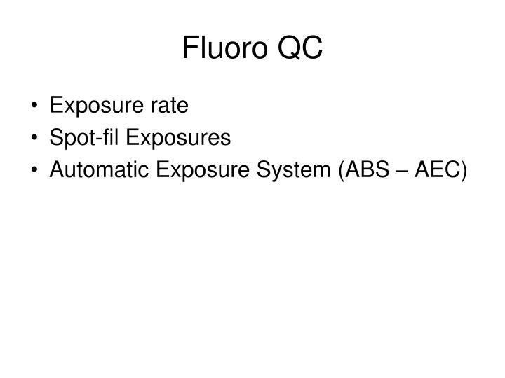 Fluoro QC