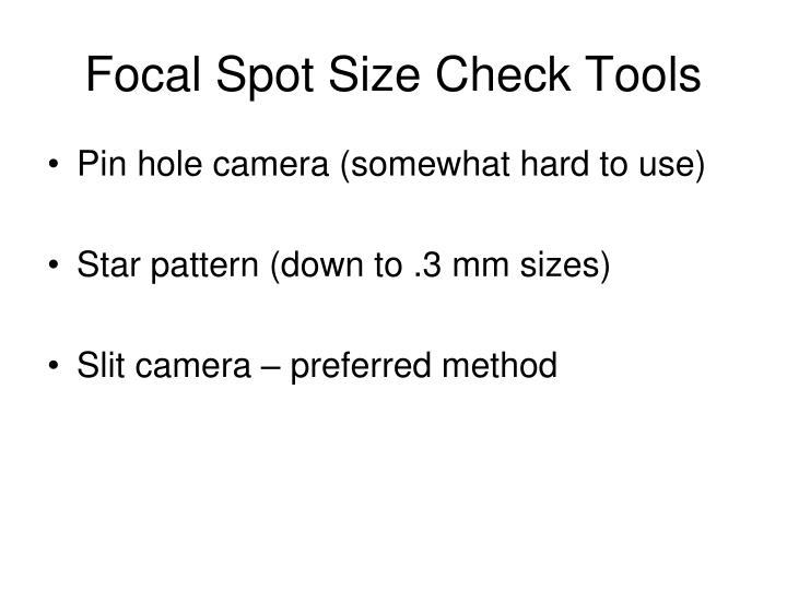 Focal Spot Size Check Tools
