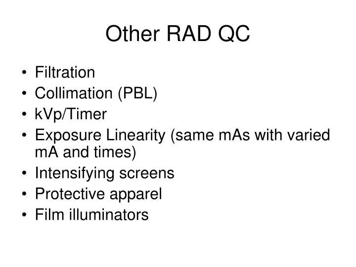 Other RAD QC