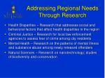 addressing regional needs through research