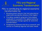 fsu and regional economic transformation