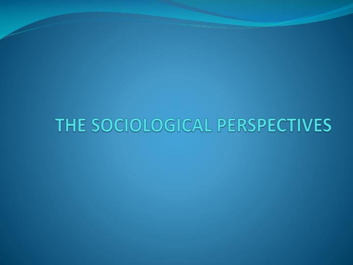 """the sociological perspective is how we Because society, as defined in chapter 1 """"sociology and the sociological perspective"""", refers to a group of people who live in a defined territory and who share a culture, it is obvious that culture is a critical component of any society."""