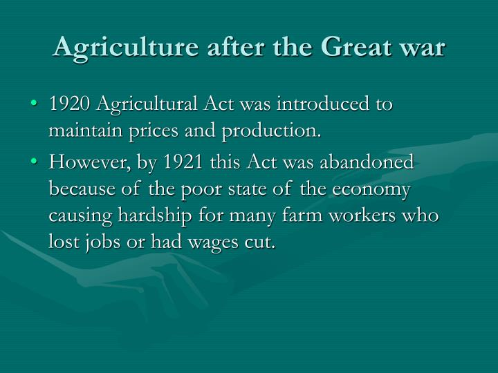 Agriculture after the Great war
